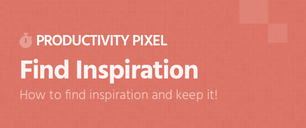 Cover image for Productivity Pixel - Inspiration