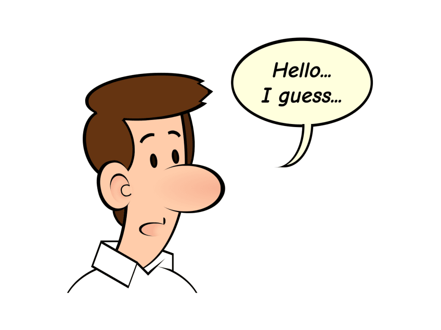 "Cartoon showing a man with a speech bubble with the text ""Hello... I guess..."""