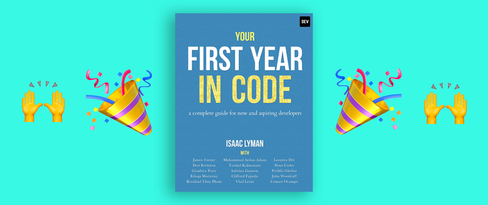 Cover image for The DEV Community Published a Book: Your First Year in Code