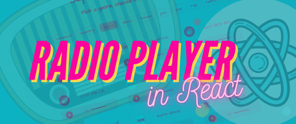 Cover image for Radio Player App in React