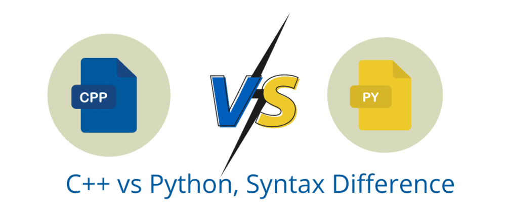 Cover image for C++ Vs Python Syntax Difference