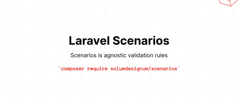 Cover image for Laravel Scenarios