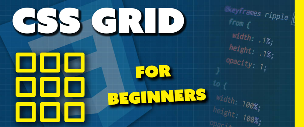 Cover image for CSS Grid Course for Complete Beginners