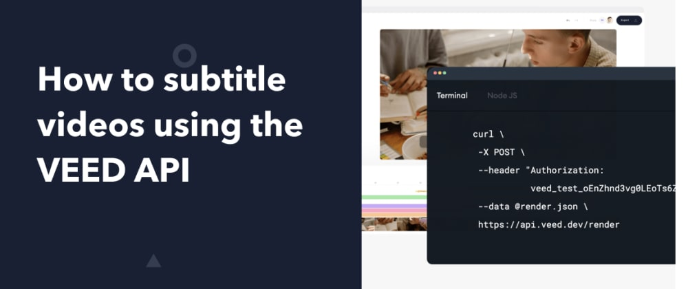 Cover image for How to subtitle videos using the VEED API