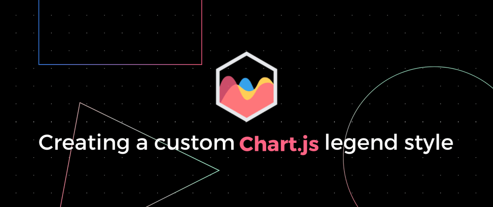 Cover image for Creating a custom Chart.js legend style
