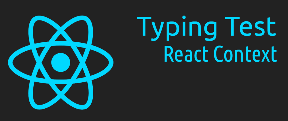 Cover image for Build a Typing Speed Test with React Context