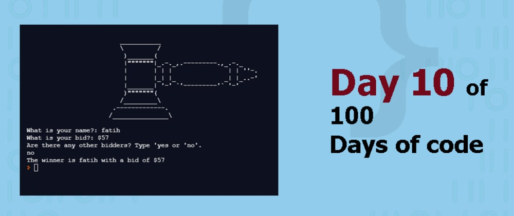 Cover image for Day 10 of 100DaysofCode: Secret Auction 🛎