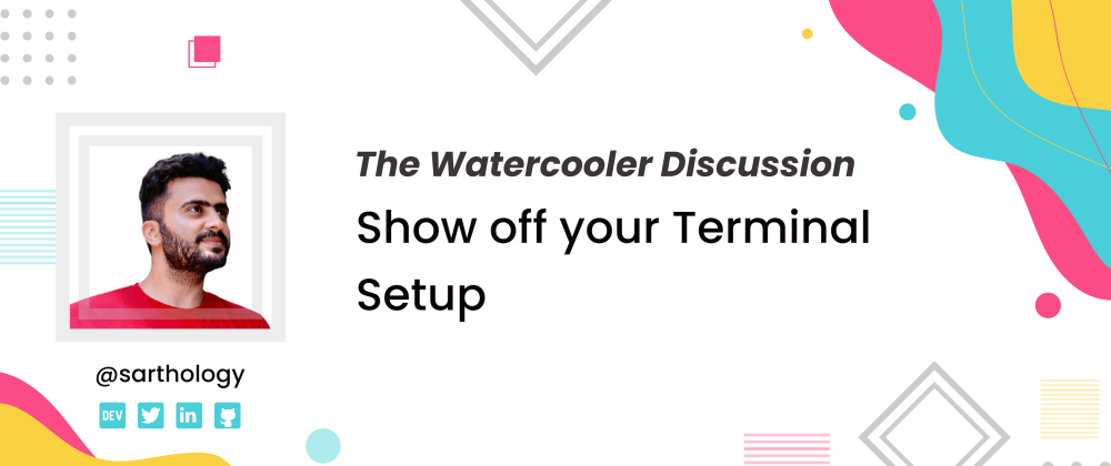 Cover Image for Show off your Terminal Setup 👩🏻💻💯