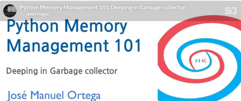 Cover image for Python Memory Management 101.Deeping in Garbage collector