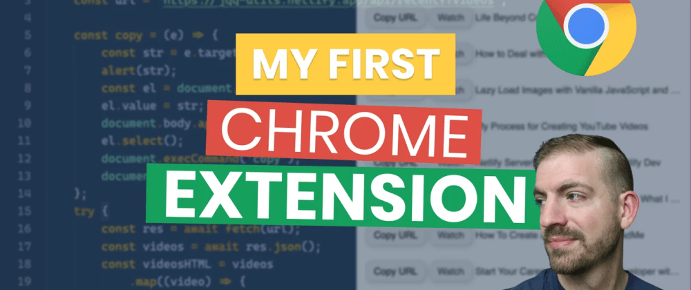 Cover image for I Created My First Google Chrome Extension