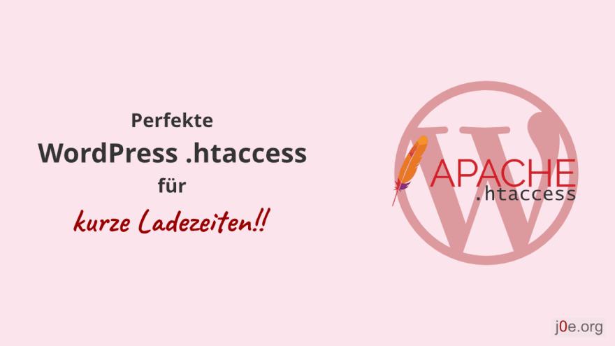 WordPress .htaccess für schnelle Ladezeiten