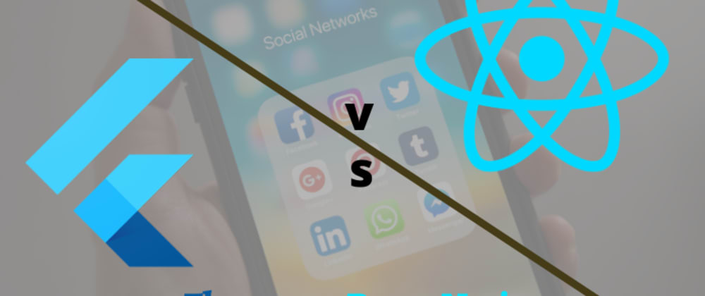 Cover image for Flutter vs. React Native- Which is best in 2021?