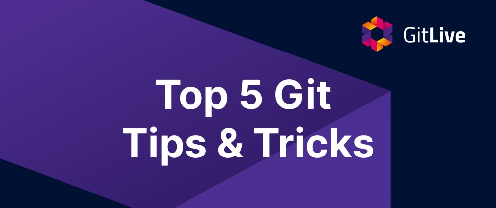 Cover Image for Top 5 Git Tips & Tricks