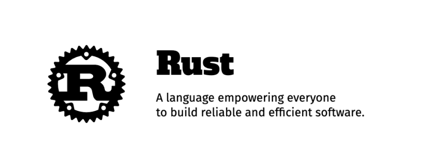 Rust, A language empowering everyone to build reliable and efficient software.