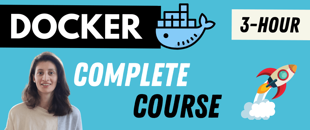 Cover image for Full Docker Course [FREE] 🎉 🐳