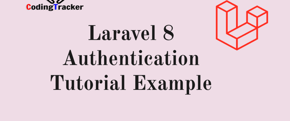 Cover image for Laravel 8 Authentication Tutorial example