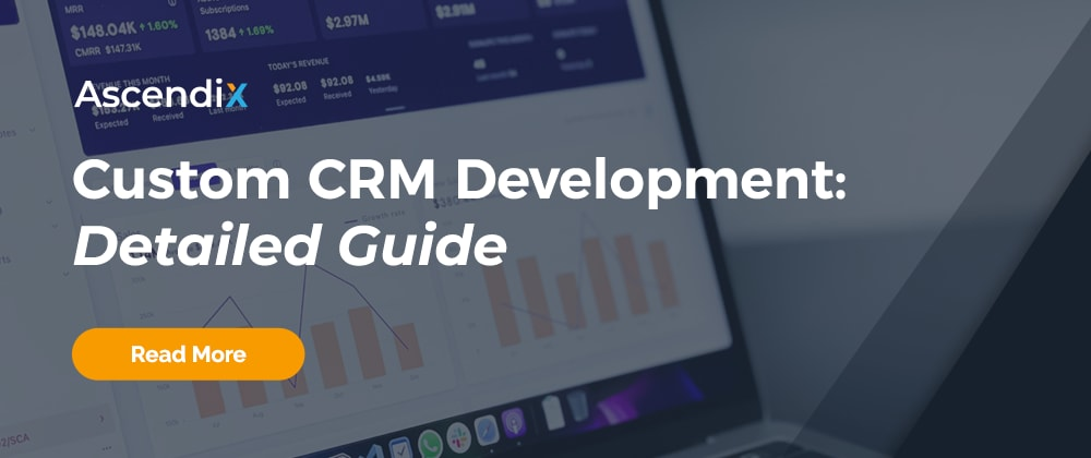 Cover image for How to Build a CRM: Key Features and Development Guide