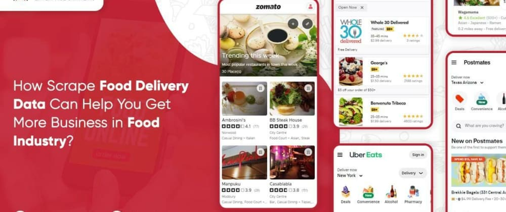 Cover image for How Scrape Food Delivery Data Can Help You Get More Business in Food Industry?