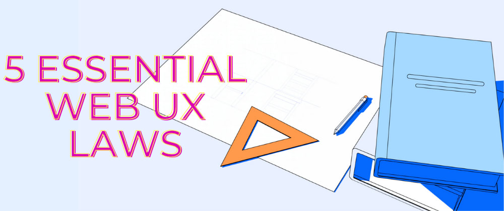 Cover Image for 5 essential Web UX laws
