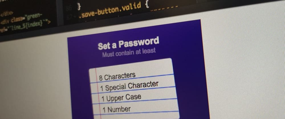 Cover image for Making an interactive password validator - WotW