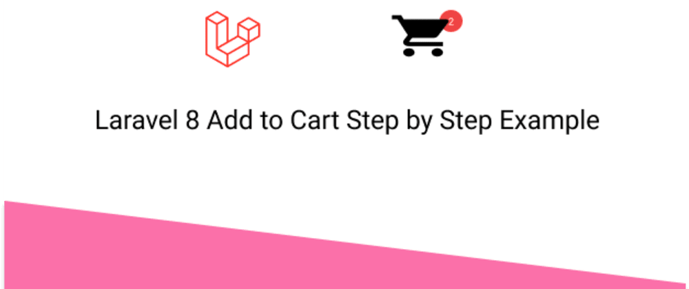 Cover image for Create Simple Add to Cart in Laravel 8