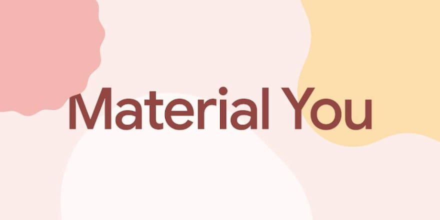 Unveiling Material You