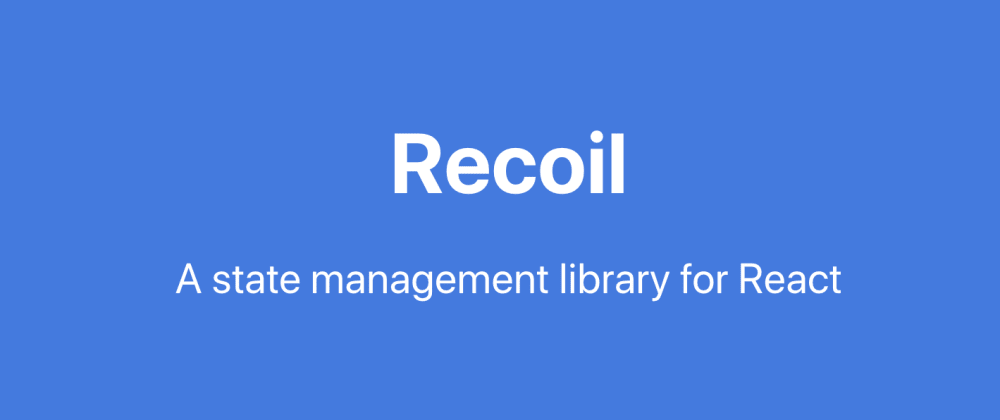 Cover image for A simple counter with the new Recoil - Facebook State Management Library for React