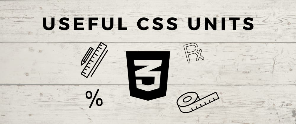 Cover image for Useful CSS units