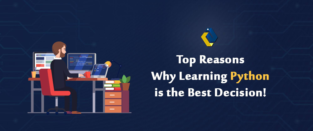 Cover image for Top Reasons Why Learning Python Is the Best Decision