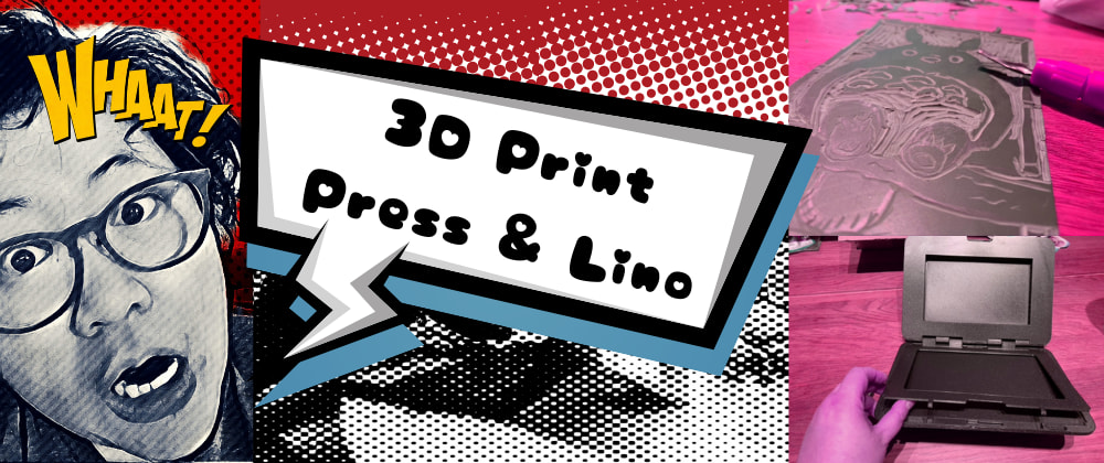 Cover image for Ink Art with 3D Printing Press (& Lino)