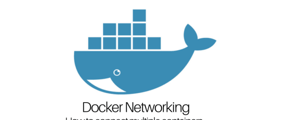 Docker Networking- How to connect multiple containers