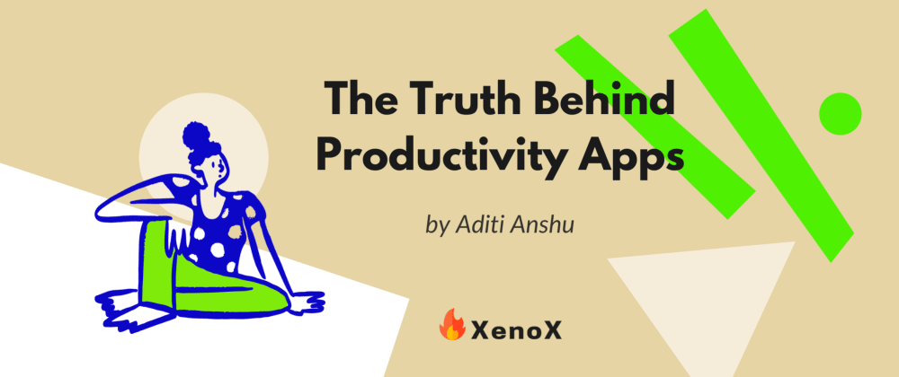 Cover image for The Truth Behind Productivity Apps 🧐🤫