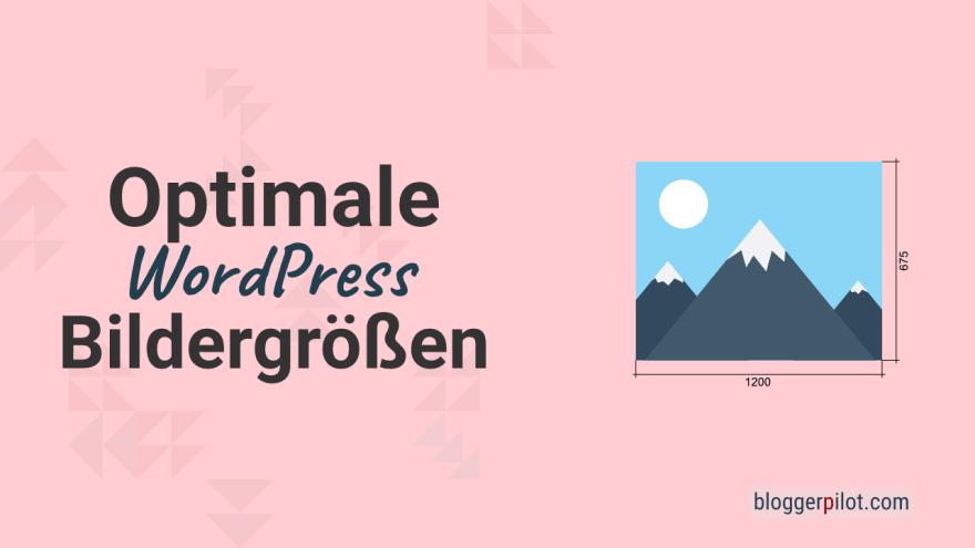 Optimale WordPress Bildergrößen