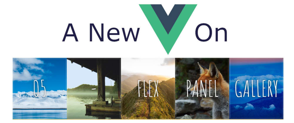 Cover image for A New Vue On JavaScript30 - 05 Flex Panel Gallery