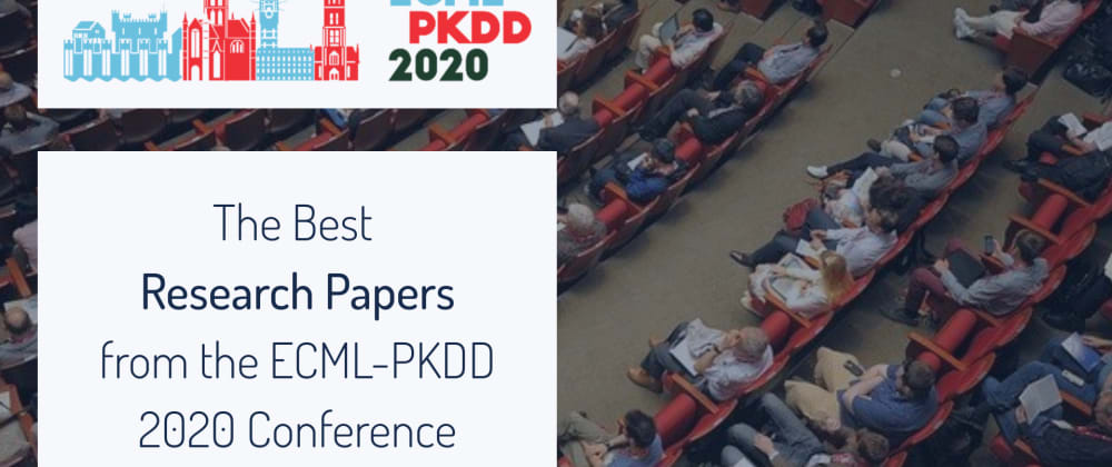 Cover image for Top Research Papers from the ECML-PKDD 2020 Conference
