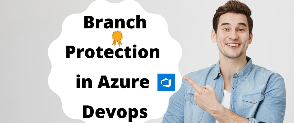 Cover image for Branch protection in Azure DevOps