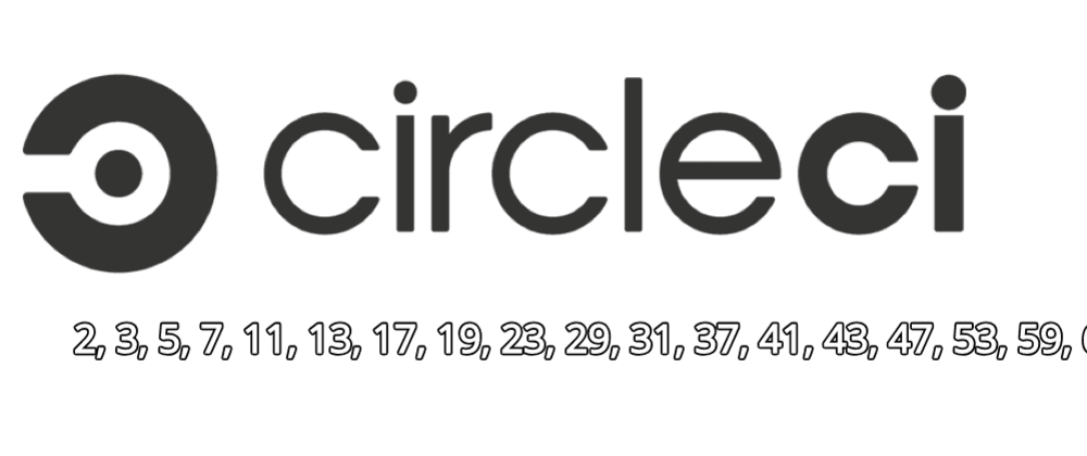 Cover image for Calculating Prime Numbers with CircleCI