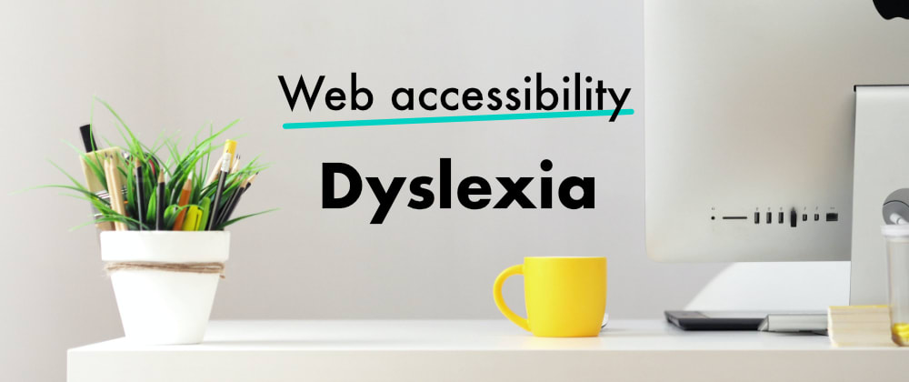 Cover image for Web accessibility and dyslexia