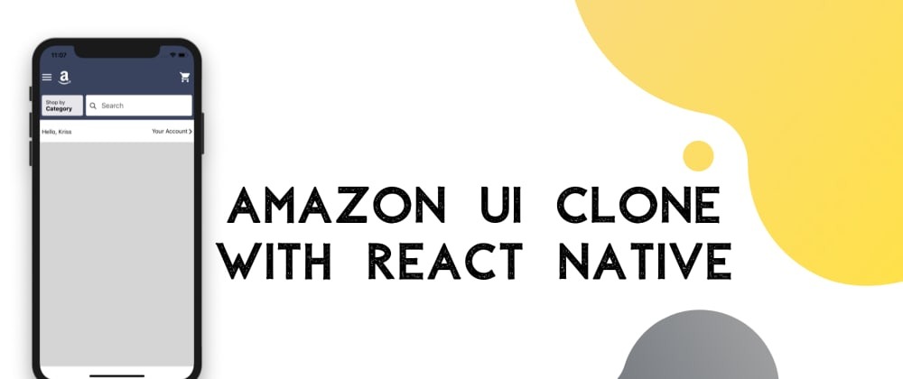 Cover image for Amazon UI Clone with React Native # 1: Setting up Menu bar