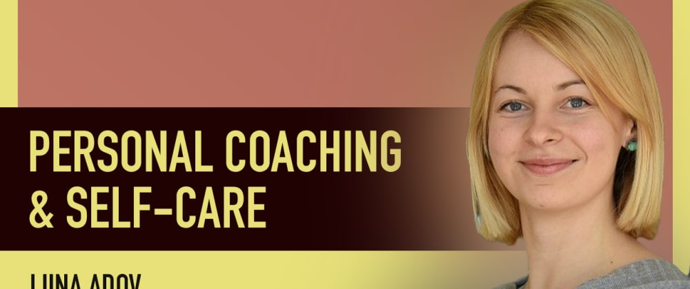 Cover image for The importance of personal coaching and self-care