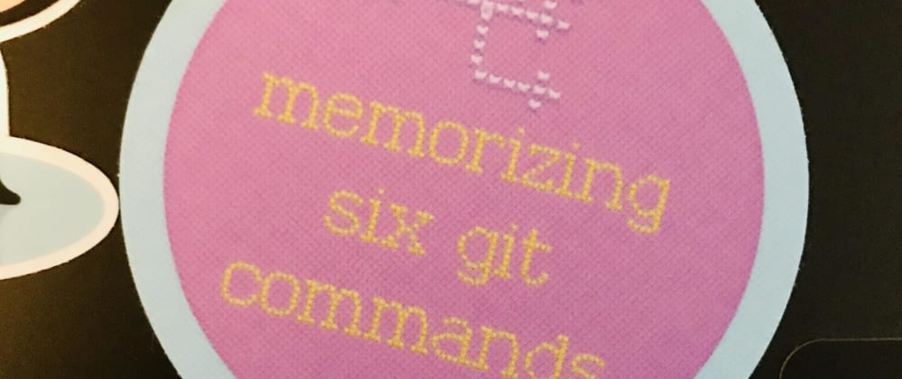 Cover image for 6 Git commands every beginner should memorize