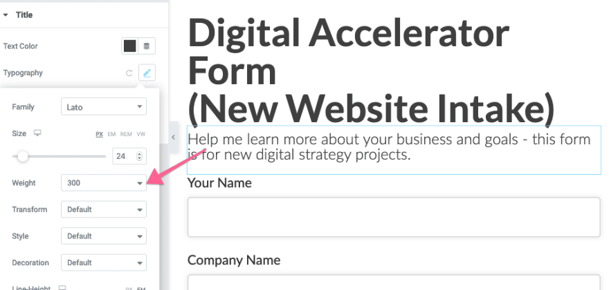 Make subheaders of the WordPress agency 's client form have a lower than average weight