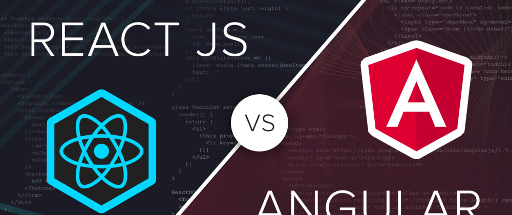 Cover image for React VS Angular - What's better for you?