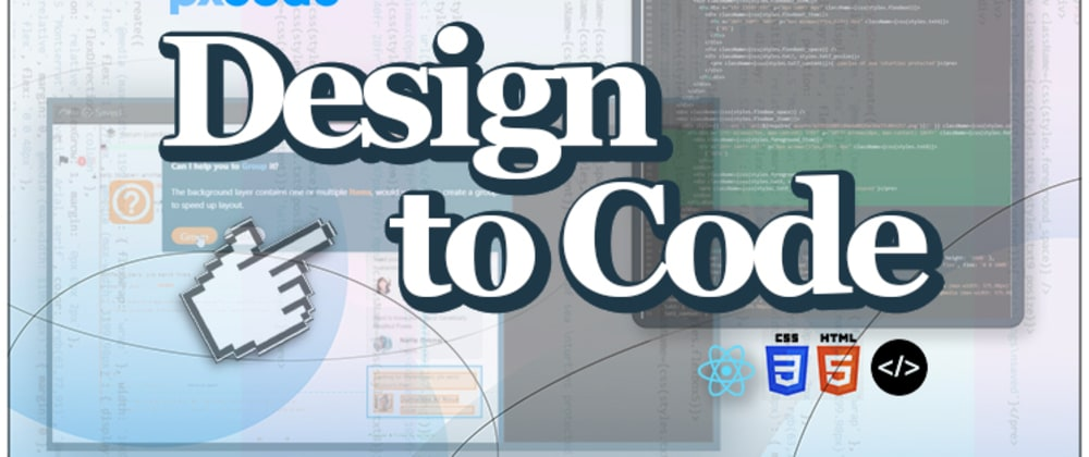 Cover image for How to Convert Design to Code? (HTML, CSS, React, React Native)