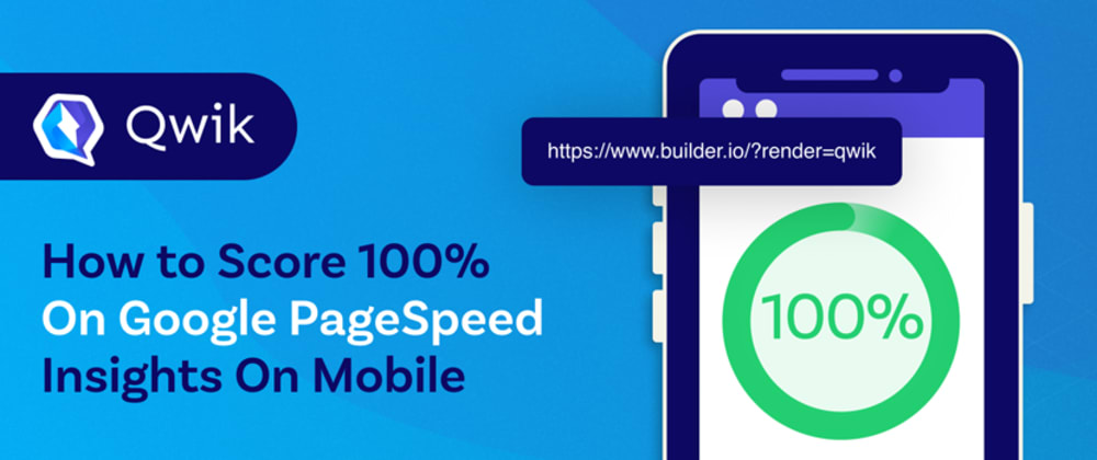 Cover image for How to score 100 on Google PageSpeed Insights on Mobile