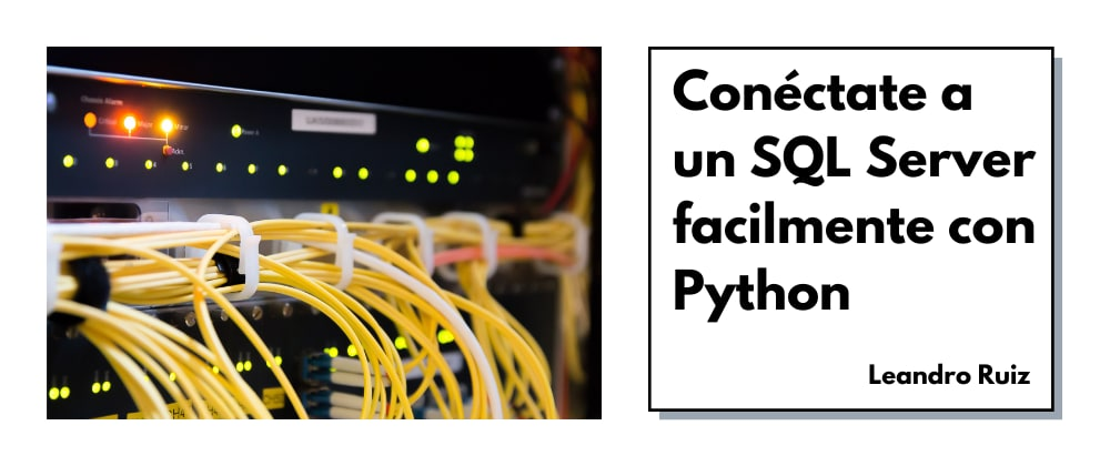 Cover image for Conexión a SQL Server con Python