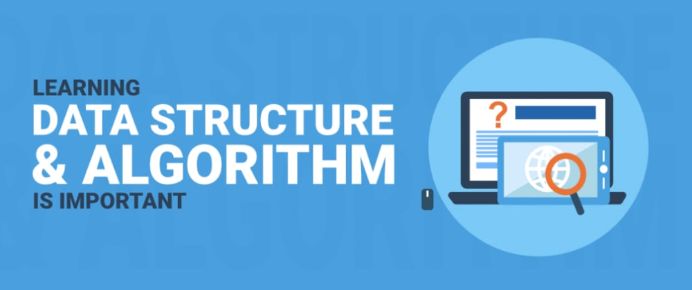 Cover image for Day1 : Introduction to Data Structures & Algorithms