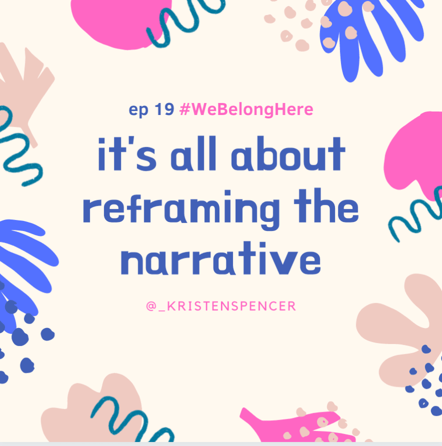 reframe the narrative