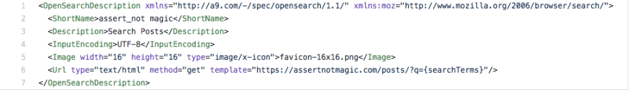 XML Snippet.  For full code see https://github.com/rpalo/rpalo.github.io/blob/master/opensearch.xml