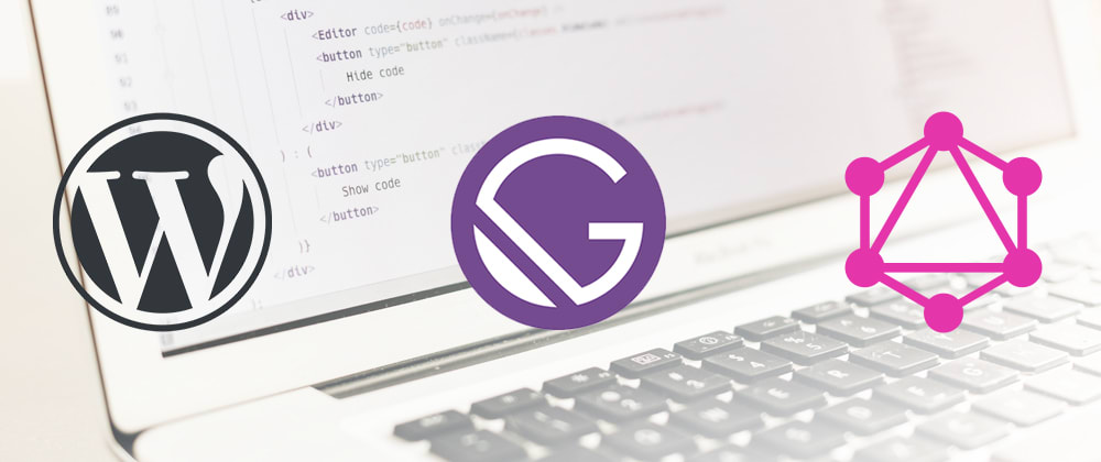 Cover image for Complete guide to Wordpress menu sourcing in Gatsby